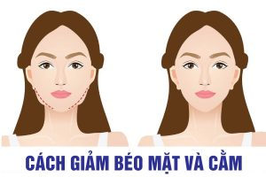 cách giảm béo mặt và cằm