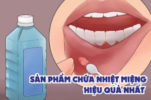 san-pham-chua-nhiet-mieng-hieu-qua