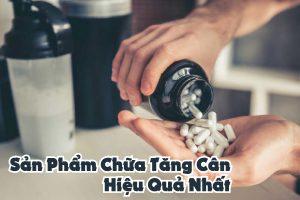 san-pham-chua-tang-can-hieu-qua-nhat